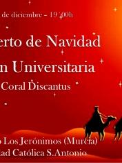 Concierto Villancicos Secc. University Discantus – Los Jerónimos – Miércoles 18 – 19´00h